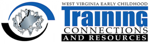 WV Early Childhood Training Connections & Resources